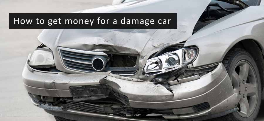 get money for your damage car