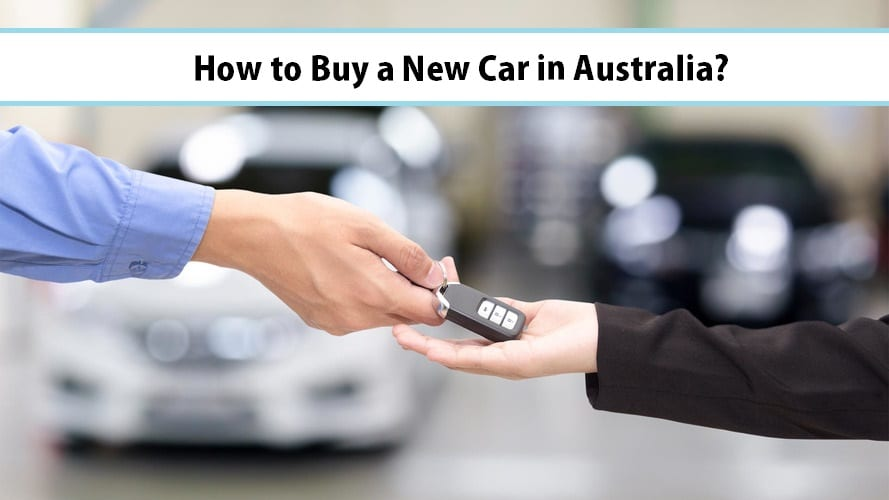 How to Buy a New Car in Australia?